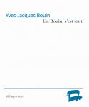 Yves-Jaques Bouin - Un Bouin, c'est tout
