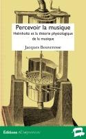 Percevoir la musique — Jacques Bouveresse