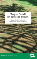 Maryse Condé – En tous ses ailleurs