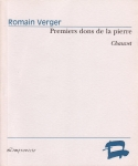 Romain Verger – Premiers dons de la pierre