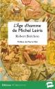 Robert Bréchon – L'Âge d'homme de Michel Leiris