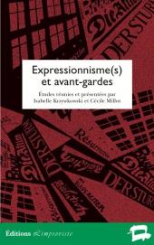 Expressionnisme(s) et avant-gardes