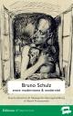 Bruno Schulz — entre modernisme & modernité